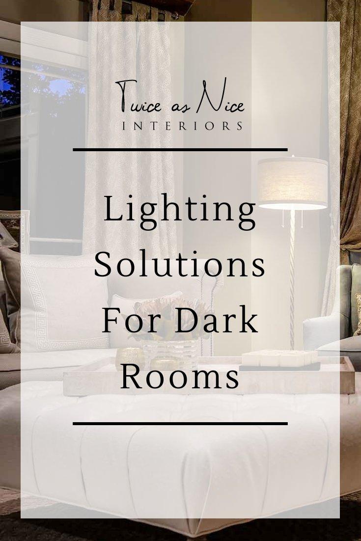 Blog post - Lighting Solutions For Dark Rooms